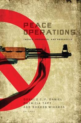 Peace Operations: Trends, Progress, and Prospects