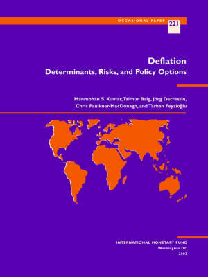 Deflation: Determinants, Risks and Policy Options