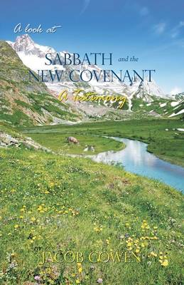 A Look at Sabbath and the New Covenant