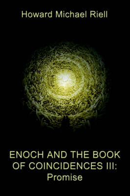 Enoch and the Book of Coincidences III: Promise
