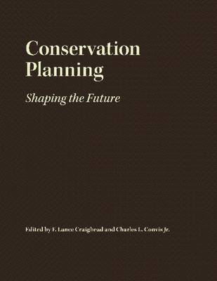 Conservation Planning: Shaping the Future