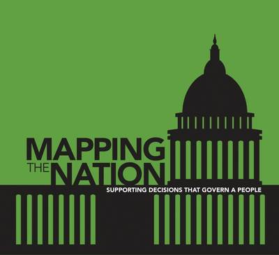 Mapping the Nation: Supporting Decisions That Govern a People