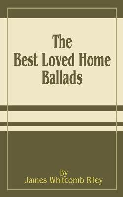 The Best Loved Home Ballads