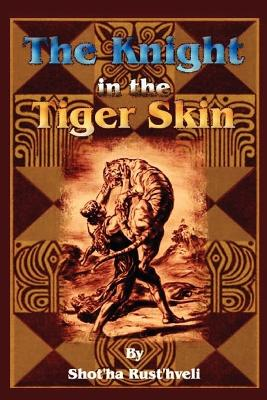 The Knight in the Tiger Skin