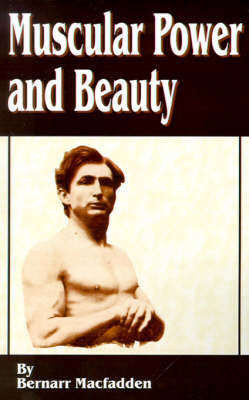 Muscular Power and Beauty