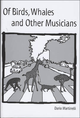 Of Birds, Whales, and Other Musicians: An Introduction to Zoomusicology