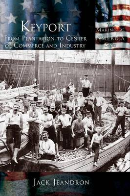 Keyport: From Plantation to Center of Commerce and Industry