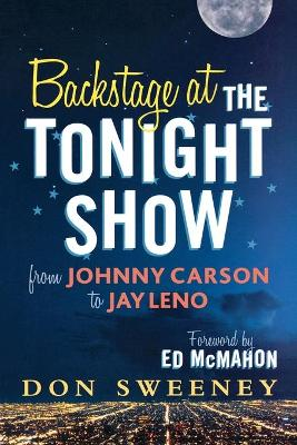 Backstage at the Tonight Show: From Johnny Carson to Jay Leno