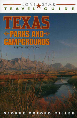 Lone Star Travel Guide to Texas Parks and Campgrounds