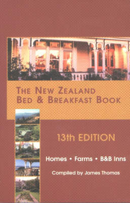 The New Zealand Bed and Breakfast Book