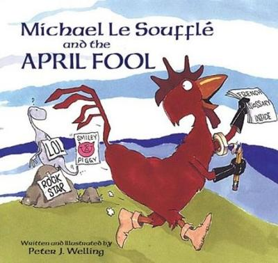 Michael Le Souffle and the April Fool