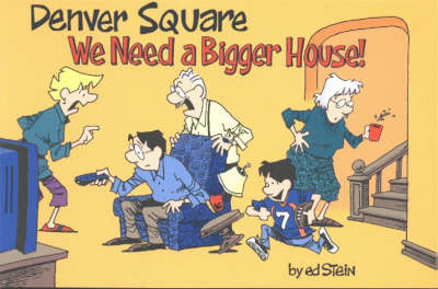 Denver Square: We Need a Bigger House!