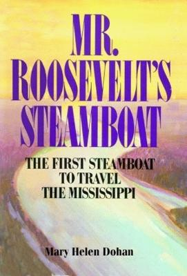 Mr. Roosevelt's Steamboat