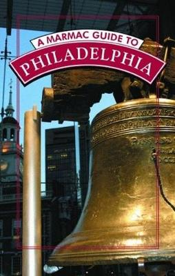 Marmac Guide to Philadelphia, A