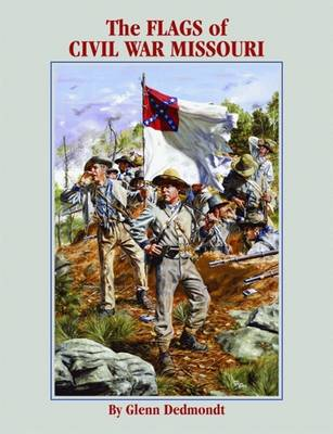 Flags of Civil War Missouri, The