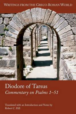 Diodore of Tarsus: Commentary on Psalms 1-51