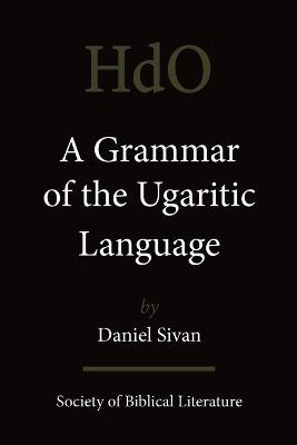 A Grammar of the Ugaritic Language: Second Impression with Corrections