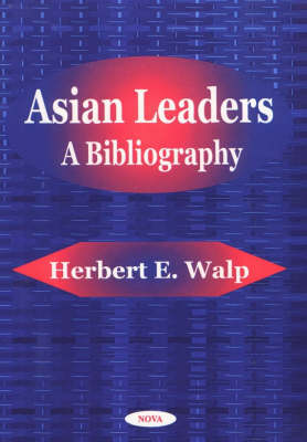 Asian Leaders: A Bibliography