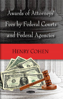 Awards of Attorneys Fees by Federal Courts, Federal Agencies & Selected Foreign Countries