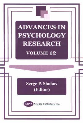Advances in Psychology Research: Volume 12