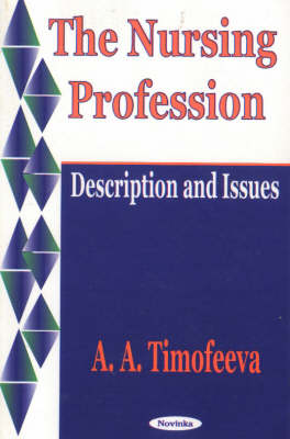 The Nursing Profession: Description and Issues