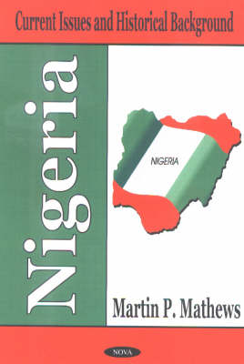Nigeria: Current Issues and Historical Background