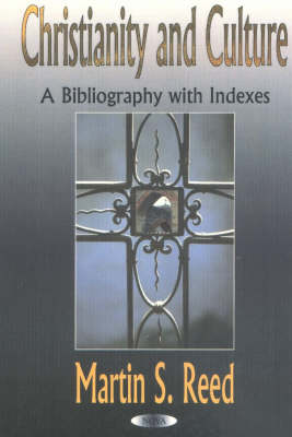 Christianity & Culture: A Bibliography with Indexes
