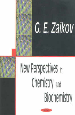 New Perspectives in Chemistry & Biochemistry