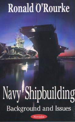 Navy Shipbuilding: Background & Issues