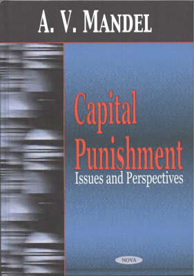 Capital Punishment: Issues & Perspectives