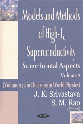 Models and Methods of High-TC Superconductivity: Some Frontal Aspects: v. 2