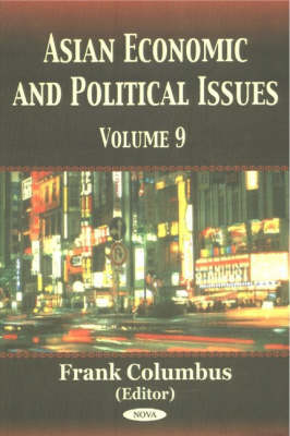 Asian Economic & Political Issues: Volume 9