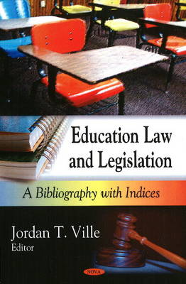 Education Law and Legislation: A Bibliography with Indices