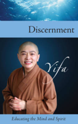Discernment: Educating the Mind and Spirit