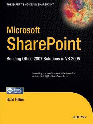Microsoft SharePoint: Building Office 2007 Solutions in VB 2005