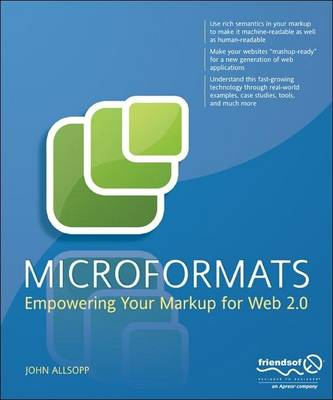 Microformats: Empowering Your Markup for Web 2.0