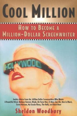 Cool Million: How to Become a Million-Dollar Screenwriter