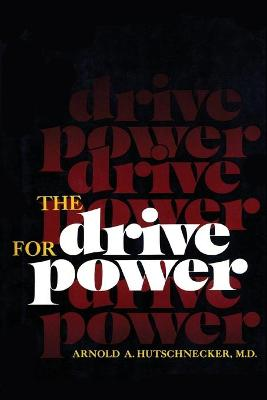The Drive for Power