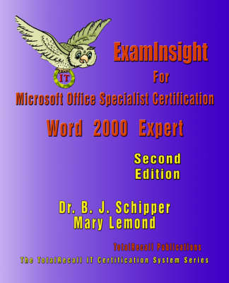 ExamInsight For Microsoft Office Specialist Certification: Word 2000 Expert Exam