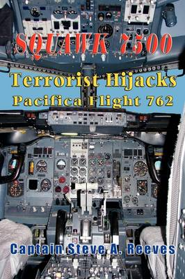 Squawk7500 Terrorist Hijacks Pacifica Flight 762