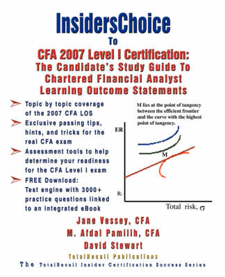 InsidersChoice To CFA 2007 Level I Certification: The Candidate's Study Guide to Chartered Financial Analyst Learning Outcome Statements (With Download Exam)