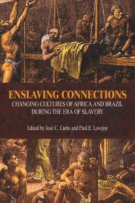 Enslaving Connections