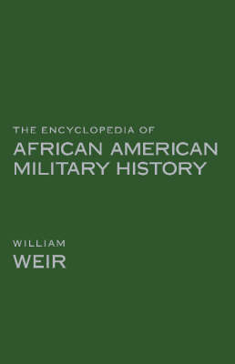 The Encyclopedia Of African American Military History