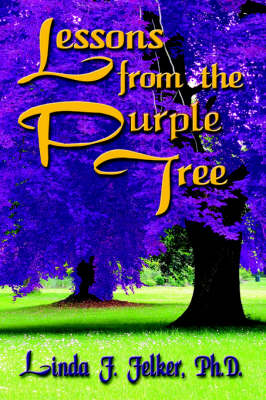Lessons From The Purple Tree