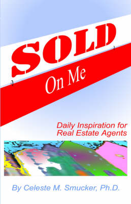 Sold on ME: Daily Inspiration for Real Estate Agents