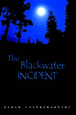 The Blackwater Incident