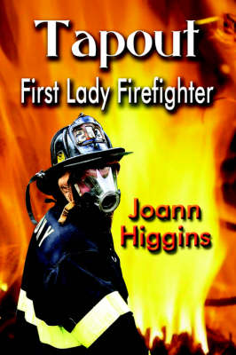Tapout: First Lady Firefighter