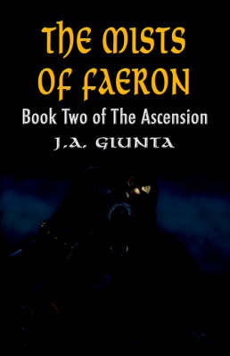 The Mists of Faeron: Book Two of The Ascension