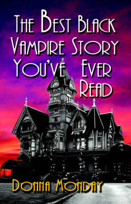 The Best Black Vampire Story You've Ever Read