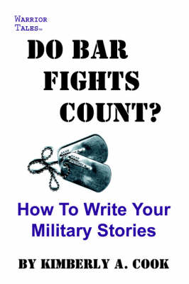Do Bar Fights Count? How to Write Your Military Stories